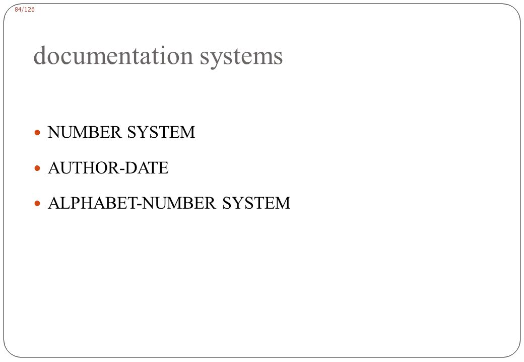 NUMBER SYSTEM Text citation For example, (1), [2-5], or 6.
